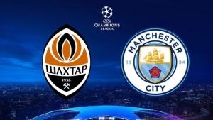 "украина, спорт, футбол,  видео, ""Шахтер"" - ""Манчестер Сити"", онлайн, где смотреть, трансляция, матч, Лига чемпионов,"